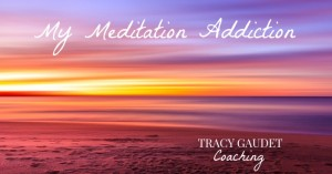 My Meditation Addiction