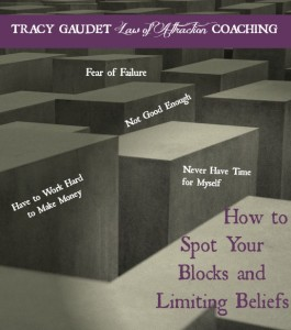How to Spot Your Blocks and Limiting Beliefs