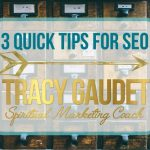 3 Quick Tips for SEO