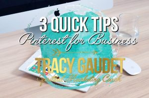 3 Quick Tips: Pinterest for Business