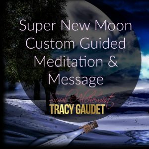 Super New Moon Custom Guided Meditation & Message