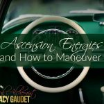 Ascension Energies and How to Maneuver