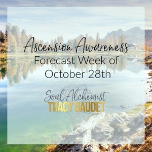 Ascension Awareness Forecast Week of October 28th