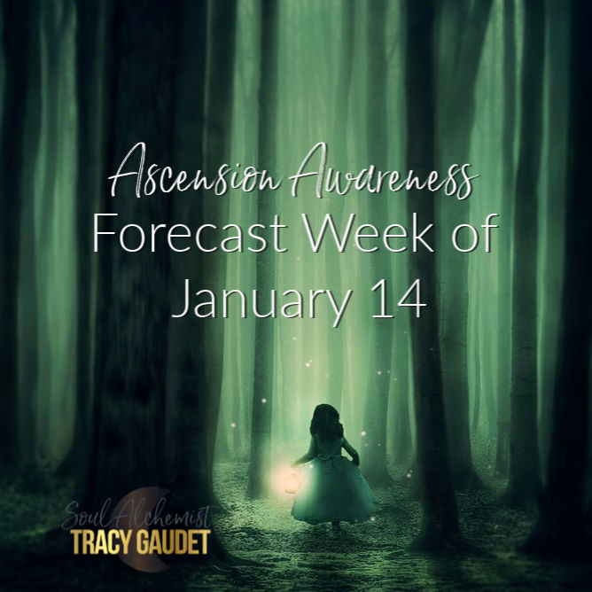 Ascension Awareness Forecast Week of January 14